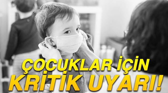 Çocuklar için kritik maske uyarısı!